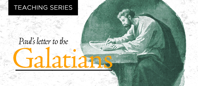 Galatians Teaching Series