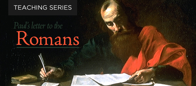 Romans Teaching Series
